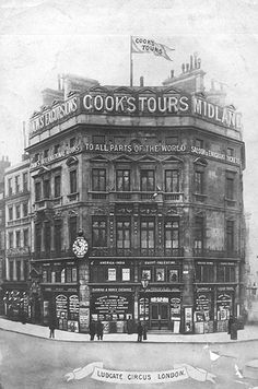 Thomas Cook's first head office in Ludgate Circus, London, which opened 1873, pictured c.1910.