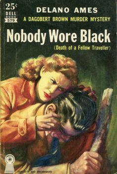 Nobody Wore Black, 1952