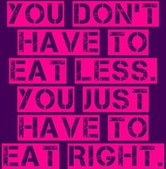 don't eat less just eat right Health Tips, Health And Wellness, Health Fitness, Fitness Goals, Health Motivation, Weight Loss Motivation, Exercise Motivation, Clean Eating Menu, Eating Fast