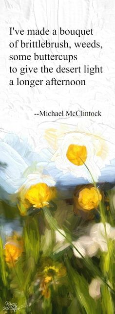 Tanka poem: I've made a bouquet -- by Michael McClintock.