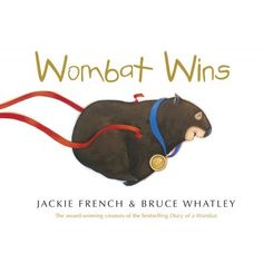 Buy Wombat Wins by Jackie French and Bruce Whatley online now for fast delivery, Australia Good Books, Books To Read, Sack Race, Sports Day, School Sports, Work With Animals, Australian Animals, Children's Picture Books, Wombat