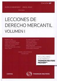 Lecciones de derecho mercantil / Aurelio Menéndez, Angel Rojo, directores ; Rodrígo Uría.    12ª ed.     Civitas, 2014.