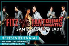 Presente de Natal de Fitz and The Tantrums | #ModoMeu #musica #fitz