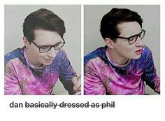 Dan dressed like Phil