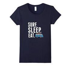 Amazon.com  Surf Sleep Eat Surf Trip Surfing T-shirt  Clothing   09a8b95499b