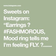 "Sweets on Instagram: ""Earrings 💓 #FASHMOROUS, Mood ring tells me I'm feeling FLY. 😍..... Bracelet Bomb from my girl @aura_roseee 2019 Xmas gift 🎁 still rock""in…"" Feather Headpiece, Tell Me, Xmas Gifts, My Girl, Sweets, Mood, Bracelet, Feelings, Earrings"