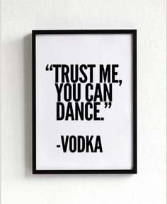 Vodka Funny Quote, Wedding Signs, Wall Decor, Wall art, Typography, Black and…