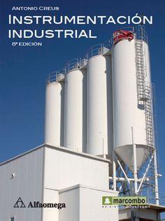 TÍTULO: Instrumentación industrial AUTOR: Creus Solé, Antonio CÓDIGO: 681.2/C88/2011