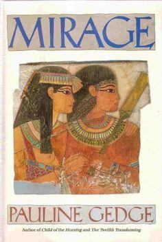 Mirage: A Novel by Pauline Gedge Another birthday pressie hint