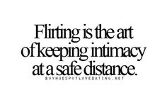 Guess you can't flirt with everyone. ..