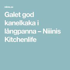 Galet god kanelkaka i långpanna – Niiinis Kitchenlife