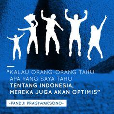 Quote from Pandji. #PINdonesia
