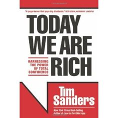 Today We Are Rich: Harnessing the Power of Total Confidence (Hardcover)  http://www.picter.org/?p=1414339119