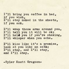 Typewriter Series by Tyler Knott Gregson A favorite poet of mine. I just wish words like this got uttered, and were meant. I'm tired of hurting. The Words, Pretty Words, Beautiful Words, Poem Quotes, Life Quotes, Qoutes, R M Drake, Typewriter Series, Quotes Typewriter