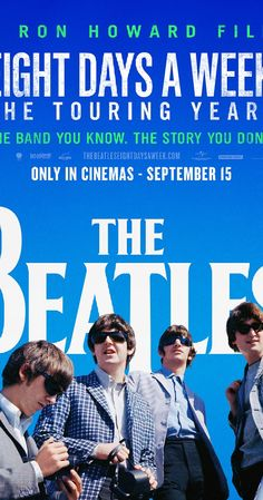 Directed by Ron Howard.  With Ringo Starr, Paul McCartney, George Harrison, John Lennon. A compilation of found footage featuring music, interviews and stories of the Beatles 250 concerts from 1963 to 1966.