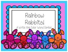 Rainbow Rabbits--A Literacy Center for Writing Color Words