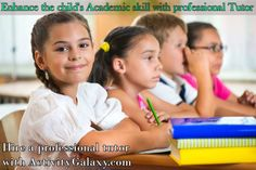 Enhance your child's Academic performance with a private tutor, who can help him in reading, writing, homework help, math, science, test prep to achieve his goals.