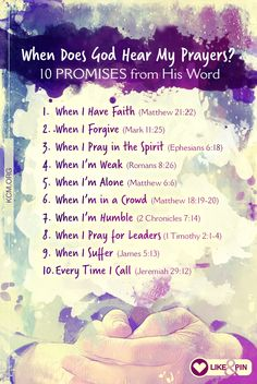 When does God hear your prayers? Here are 10 promises from His Word. More