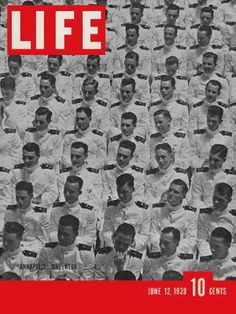 Life Magazine June 1939 : Cover - 1938 graduating class at Annapolis, Naval Academy. Annapolis Naval Academy, Annapolis Maryland, Look Magazine, Time Magazine, Magazine Covers, Leader Movie, Life Cover, Life Photo, Vintage Magazines