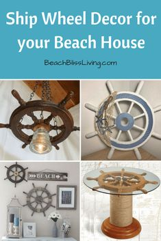 Using Ship Wheels for the Perfect Touch in your Beach House - Beach Bliss Living Beach Cottage Style, Beach Cottage Decor, Coastal Decor, Seaside Decor, Coastal Bedrooms, Coastal Living, Family Wall Decor, Ship Wheel, Diy Home Decor On A Budget