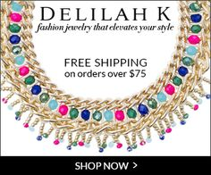DELILAH K Fashion Jewelry E-Boutique Save 15% on all Jewelry from DELILAHK.com with code: DELILAH15 ! Clearance on now ! Up to 60% off! THE SMART BUDGET…