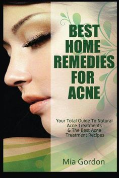Best Home Remedies For Acne: Your Total Guide To Natural Acne Treatments & The Best Acne Treatment Recipes #PimplesUnderTheSkin Oily Skin Treatment, Natural Acne Treatment, Acne Treatments, Natural Remedies For Rosacea, Home Remedies For Acne, Pimples Under The Skin, Cellulite Remedies, Acne Scar Removal, Acne Free