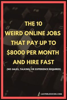 14 Best Work from Home Jobs that Hire Fast & Pay Good - Luster Lexicon - Earn Money Earn Money From Home, Earn Money Online, Way To Make Money, How To Make, Work From Home Opportunities, Work From Home Jobs, Virtual Jobs, Leadership, Finance