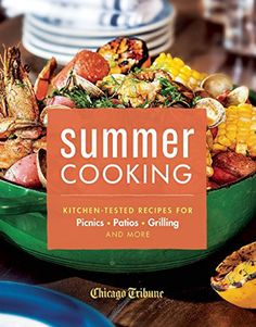 Giveaway: Summer Cooking | Leite's Culinaria