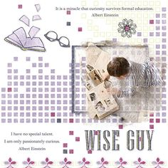 """Wise Guy"" digital scrapbook layout by Judy Webster Wise Men, Great Memories, Albert Einstein, Guys, Inspiration, Store, Photos, Biblical Inspiration"