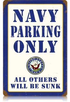 Show some United States military Navy pride with some vintage signs and retro posters. We carry US Navy Sailor signs and others including Navy SEALS, Army, and Seabees. Go Navy, Navy Mom, Navy Military, Army & Navy, Military Life, Us Navy Party, Navy Coast Guard, Car Part Furniture, Navy Chief