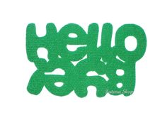 """Original design doormat. Custom mat / rug with double message """"Hello / Bye"""". Green"""