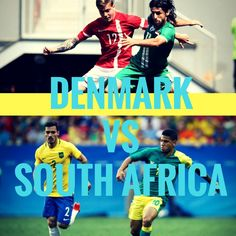 Denmark vs South Africa   #olympics #rio2016 Olympic Football, Rio 2016, Denmark, Olympics, South Africa