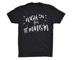 High Fives For Feminism Shirt