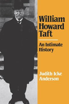 William H Taft (September 1857 – March served as the US President and as the tenth Chief Justice of the United States the only person to have held both offices. Good Books, Books To Read, William Howard Taft, Chief Justice, Us Presidents, Book Series, Biography, History, Learning