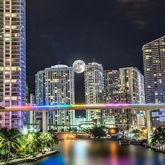 Beautiful Full Moon View from Miami River at Brickell. Photo by Miami Florida, Florida Beaches, Miami Beach, Monuments, Places Around The World, Around The Worlds, Brickell Miami, Miami Living, Miami Vice