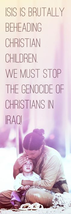 Reports are coming out of Iraq about ISIS brutality so horrific it's hard to even comprehend.  But, the American Church must raise their voice to stop the persecution of Christians in Iraq and around the globe!