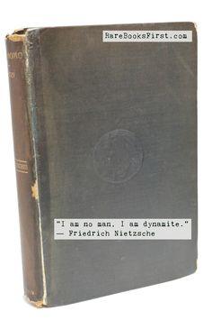 """I am no man, I am dynamite."" - Friedrich Nietzsche  Ecce Homo by Friedrich Nietzsche, Limited First Edition  www.RareBooksFirst.com  Rare Books from 1st Editions and Antiquarian Books  Like us at www.FaceBook.com/1stEditions  #RarebooksFirst   #RareBooks   #Quotes   #Nietzsche"