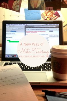 A New Way of Note-Taking — The College Life Stylist
