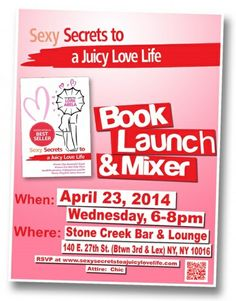 Sexy Secrets to a Juicy Love Life Book Launch! #Love #Life #book  #SavvyBIZSolutions
