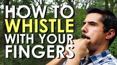 How to Whistle With Your Fingers| The Art of Manliness. I still can't do it :( but this lead to my kid sticking her fingers in her mouth & making a sound that I would guess is something akin to an elephant in mating season. So not a total loss.