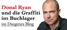 Empfehlung: Ryan Graffiti im Lager Benedict Wells, Donna Leon, Graffiti, Blog, Paulo Coelho, Authors