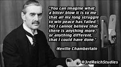 11/9/1940 #Death — Neville Chamberlain — British Prime Minister — Signed the Infamous Munich Pact