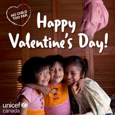 "Happy Valentine's Day! Thanks for showering children around the world with love.   ""Re-pin"" this message to share the love! Share The Love, Happy Valentines Day, Thankful, Canada, Messages, Children, Young Children, Happy Valentines Day Wishes, Kids"