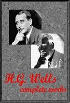 Complete Works of H G Wells