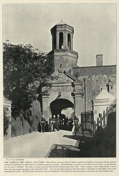 The Gateway, the Castle, Cape Town Old Pictures, Old Photos, Vintage Photos, South African Holidays, Old Fort, Cape Town South Africa, African History, Historical Photos, Live