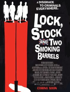 LOCK, STOCK AND TWO SMOKING BARRELS // UK // Guy Ritchie 1998