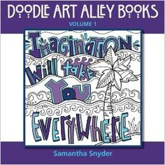 Imagination Will Take you Everywhere!  - Doodle Quote Coloring Book.  Awesome, original, fun designs to color.  Check it out!