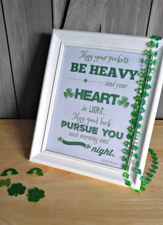 This free St . Patrick's Day printable features an Old Irish Blessing. It is suitable for framing or using in other DIY projects.