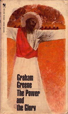 The Power and the Glory by Graham Greene **** Reading Library, Reading Art, Library Books, My Books, Antique Books, Vintage Books, Book Cover Art, Book Covers, Graham Greene