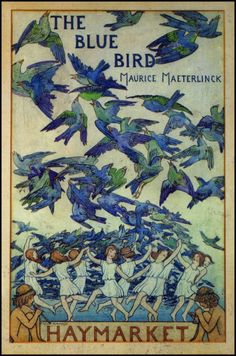 cover illustration by Frederick Cayley Robinson : The Blue Bird 1909 by Maurice Maeterlinck Vintage Book Covers, Vintage Books, Vintage Posters, Retro Posters, Illustration Art Nouveau, Book Illustration, Digital Illustration, Funny Bird, Kunst Poster